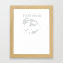 FitMawrter Design in White Framed Art Print