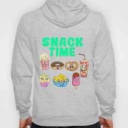 Snack Time Funny Snack Design for Foodlovers Eat in your style!  Hoody