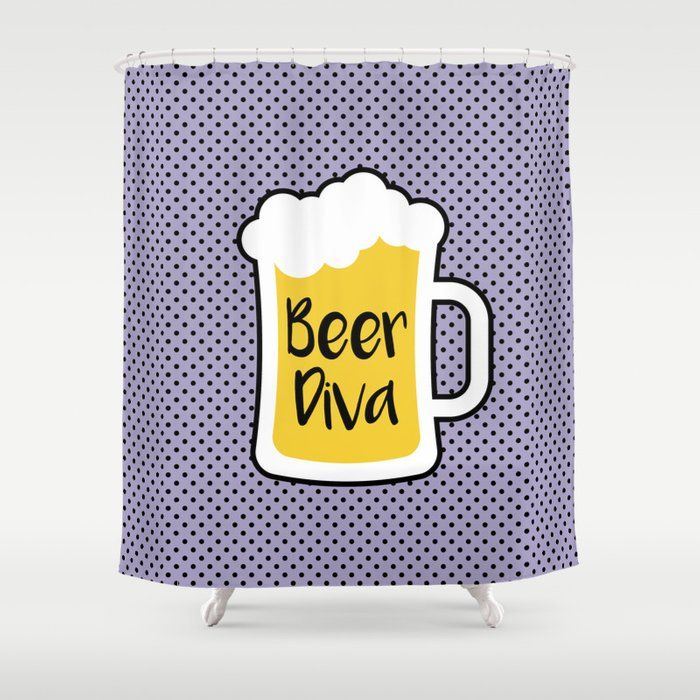 Beer Diva Shower Curtain By Oddmatter
