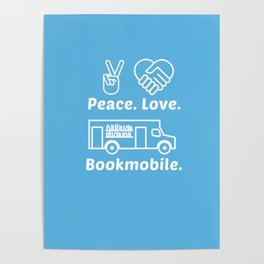 Peace Love Bookmoble Poster