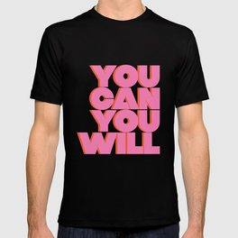You Can You Will Do This / It , Bold Pink Motivational Vintage Typography on Light Beige , Text Art T-shirt