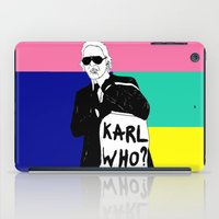 karl iPad Cases featuring KARL WHO by TEN-iD
