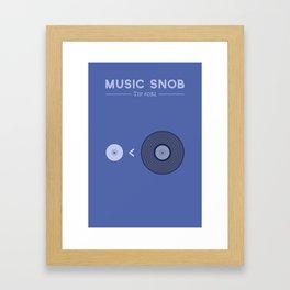"""NOT """"The New Vinyl"""" — Music Snob Tip #082 Framed Art Print"""