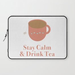 Stay Calm and Drink Tea Laptop Sleeve