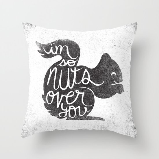 I'M SO NUTS OVER YOU Throw Pillow