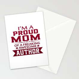 I'M A PROUD AUTHOR'S MOM Stationery Cards