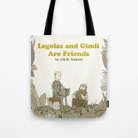 legolas Tote Bags featuring Legolas and Gimli Are Friends by James E. Hopkins