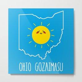 Ohio Gozaimasu Metal Print