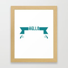 "Simple and nice tee design perfect gift this seasons of giving. Grab this ""Hello spring"" tee now!  Framed Art Print"