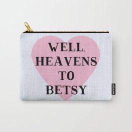 Heavens to Betsy Carry-All Pouch