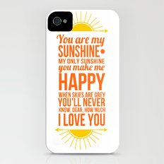 You are my sunshine! iPhone (4, 4s) Slim Case