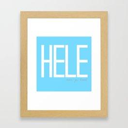 HELE: MOVE, GO, TRAVEL (SKY BLUE) Framed Art Print