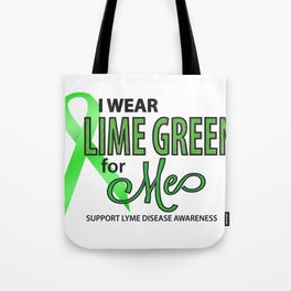 I Wear Lime for Me for Lyme Awareness Tote Bag