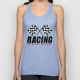 Racing Is In My Blood Unisex Tank Top