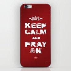 Keep Calm And Pray On iPhone & iPod Skin