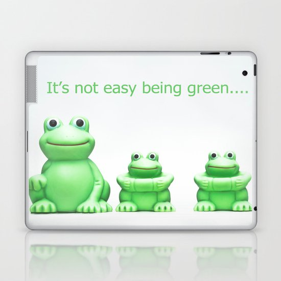 Its not easy being green Laptop & iPad Skin