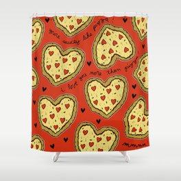 I Love You More Than Pizza on REPEAT -- AKA RE-PEATZAAA Shower Curtain
