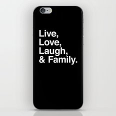 Live Love Laugh and Family iPhone & iPod Skin