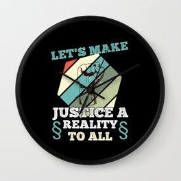 Retro Lets Make Justice A Reality Wall Clock