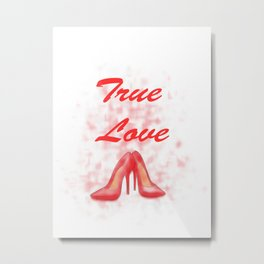 true love of shoes.  Metal Print