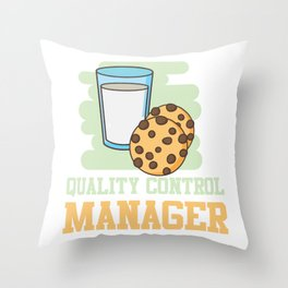 Quality Control Manager Chocolate Chip Cookie Bake Throw Pillow
