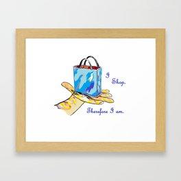 I Shop. Therefore I am. Framed Art Print