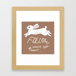 Follow the White Rabbit Framed Art Print
