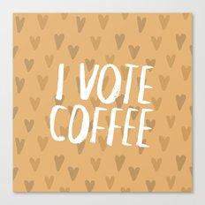 I Vote Coffee Canvas Print