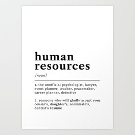 Human Resources Funny Definition Art Print