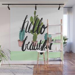 Hello Beautiful Cactus Print Wall Mural