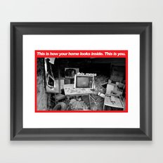 You are a mess Framed Art Print