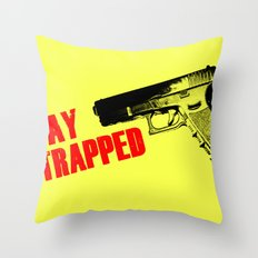Stay Strapped Throw Pillow