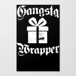 Gangsta Wrapper Canvas Print