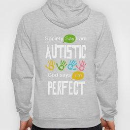 Autism Awareness Autistic Society Say I Am Perfect TShirt Hoody