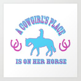 A Cowgirls Place Art Print