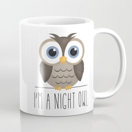 I'm A Night Owl Coffee Mug