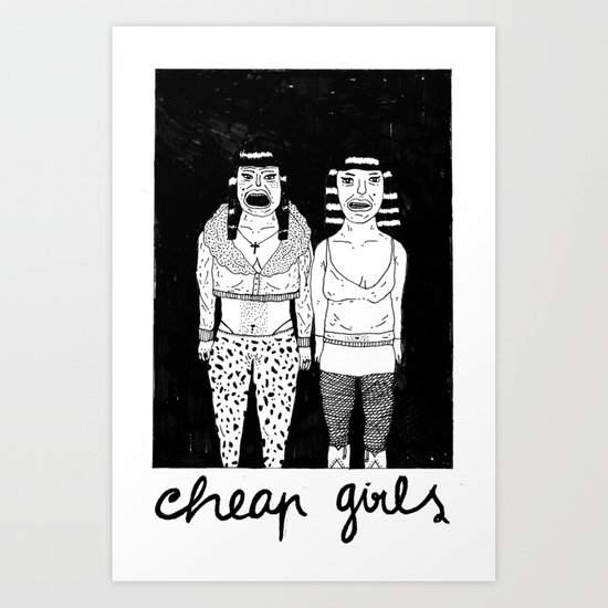 CHEAP GIRLS Art Print