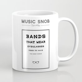 Fourth Eye Blind — Music Snob Tip #20/20 Coffee Mug