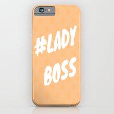 #LADYBOSS iPhone 6s Slim Case
