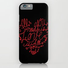 All you need is love Slim Case iPhone 6s