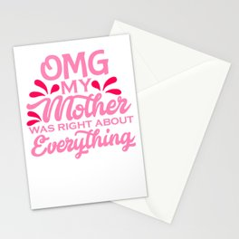 Mom Humor OMG My Mother Was Right About Everything! Stationery Cards