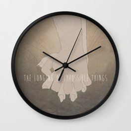 The Longing of Impossible Things.  Wall Clock