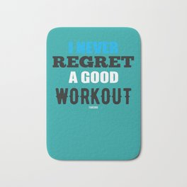 Gym Fitness Workout saying gift Bath Mat