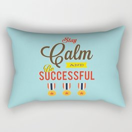 Lab No. 4 - Stay Calm and Be Successful Motivational Quotes Poster Rectangular Pillow