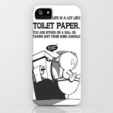 Life is a lot like toilet paper... iPhone (5, 5s) Slim Case