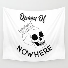 Queen of Nowhere Wall Tapestry