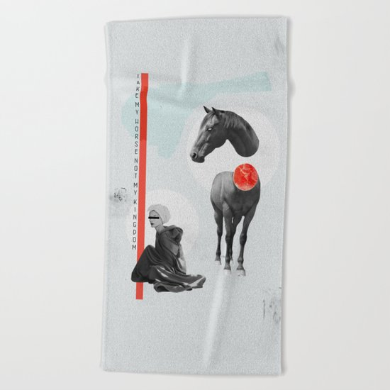 take my horse Beach Towel