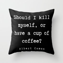 6   | Albert Camus Quotes | 190704 Throw Pillow