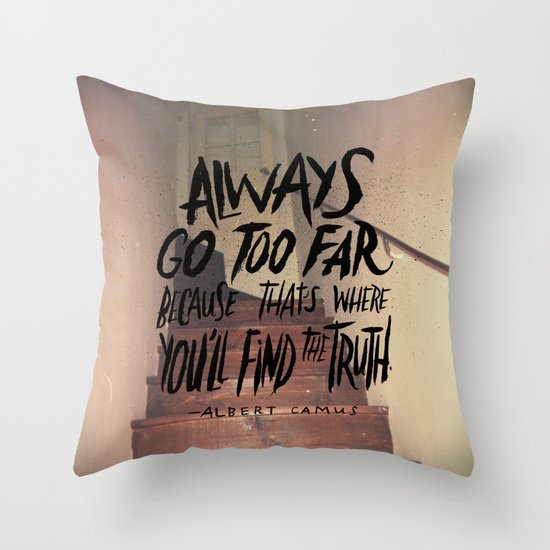 Camus on Finding the Truth Throw Pillow