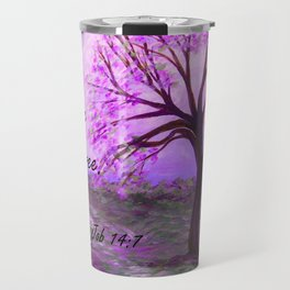 There is Hope in a Tree Travel Mug